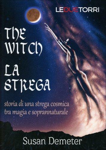 The Witch. La Strega