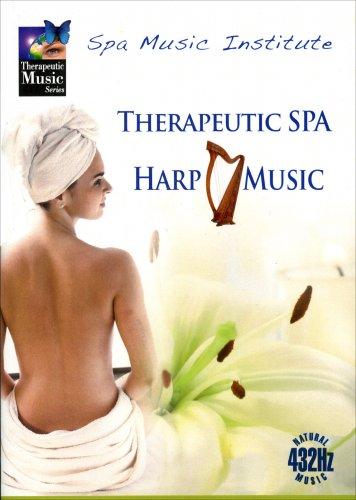 Therapeutic SPA Harp Music