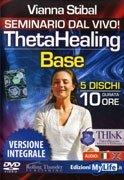 Theta Healing Base - Seminario in DVD Versione Integrale