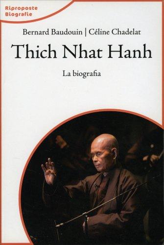 Thich Nhat Hanh - La Biografia