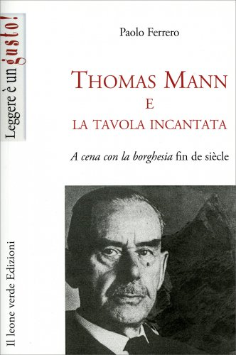Thomas Mann e la Tavola Incantata