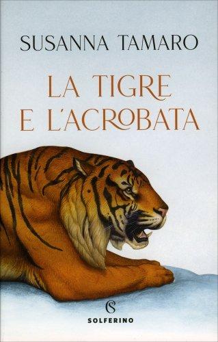La Tigre e l'Acrobata