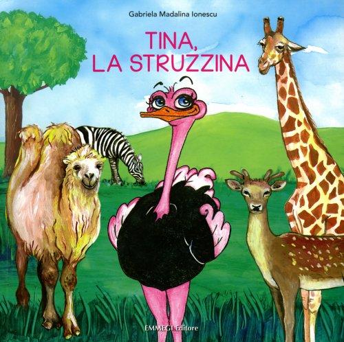 Tina, la Struzzina