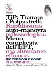 TIP - Trattare i Polpastrelli: Rapidissima Auto-Manovra Reflessologica (eBook)