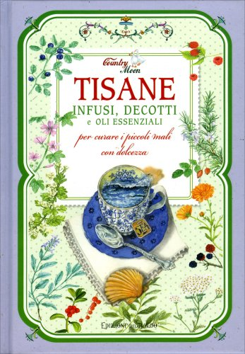 Tisane, Infusi e Decotti e Oli Essenziali