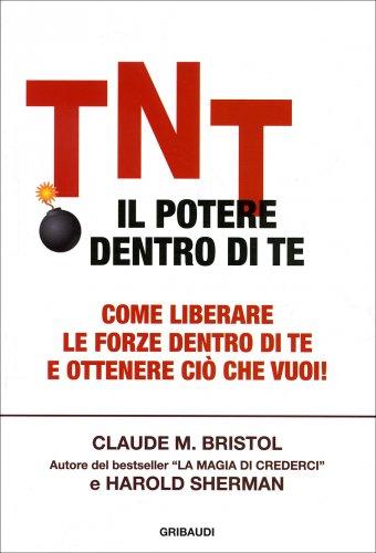 TNT - Il Potere Dentro di Te