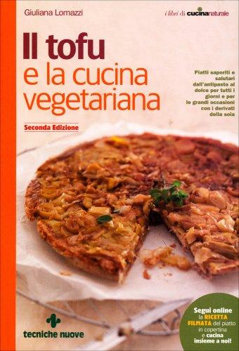 Il Tofu e la Cucina Vegetariana