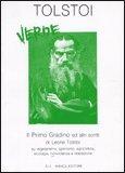 Tolstoi Verde - Il Primo Gradino ed Altri Scritti
