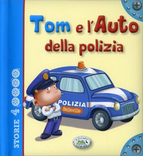 Tom e l'Auto della Polizia