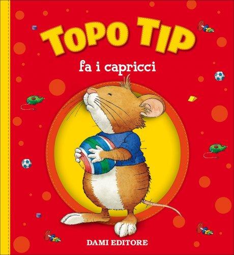 Topo Tip - Fa i Capricci