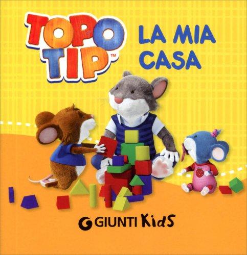 Topo Tip la Mia Casa