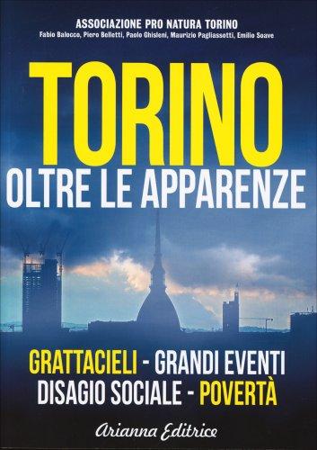 Torino - Oltre le Apparenze