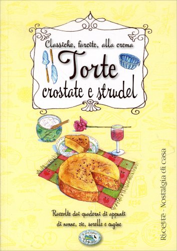 Torte Crostate e Strudel
