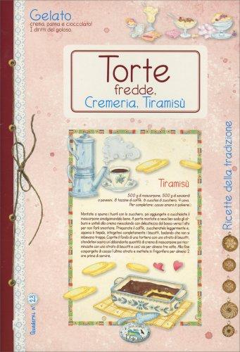 Torte Fredde, Cremeria, Tiramisù
