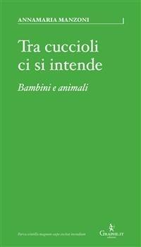 Tra Cuccioli Ci Si Intende (eBook)