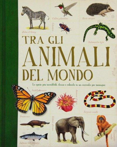 Tra gli Animali del Mondo