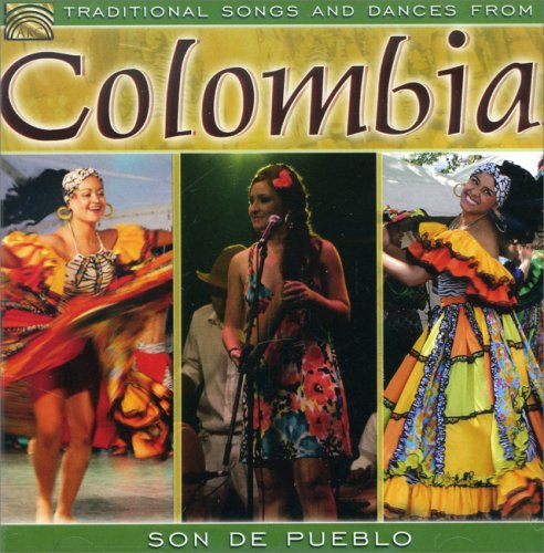 Traditional Songs and Dances from Colombia