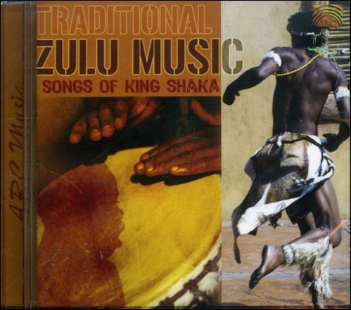 Traditional Zulu Music - Songs of King Shaka