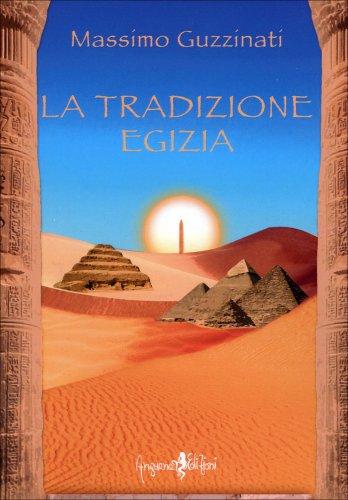 La Tradizione Egizia