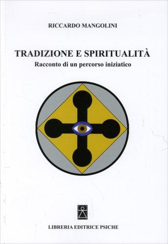 Tradizione e Spiritualità