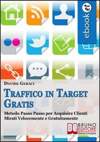 Traffico in Target Gratis (eBook)