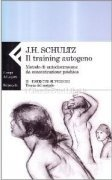 Il Training Autogeno - Vol.2: Esercizi Superiori. Teoria del Metodo
