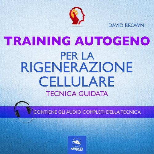Training Autogeno per la Rigenerazione Cellulare (Audiolibro Mp3)