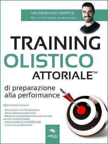 Training Olistico Attoriale™ di Preparazione alla Performance (eBook)
