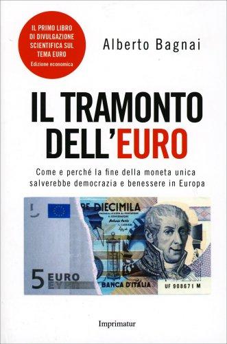 Il Tramonto dell'Euro