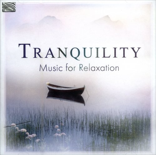 Tranquility - Music for Relaxation