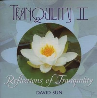 Tranquility II