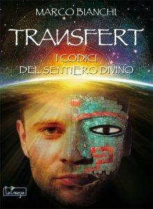 Transfert - I Codici del Sentiero Divino (eBook)