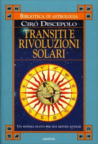 Transiti e Rivoluzioni Solari