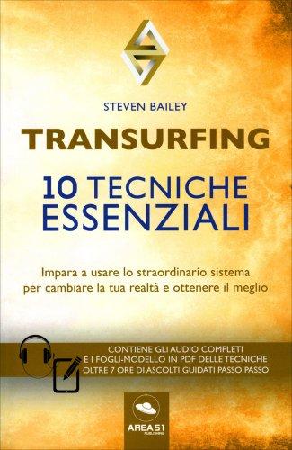 Transurfing - 10 Tecniche Essenziali