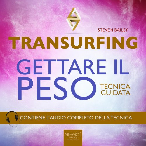 Transurfing - Gettare il Peso (AudioLibro Mp3)