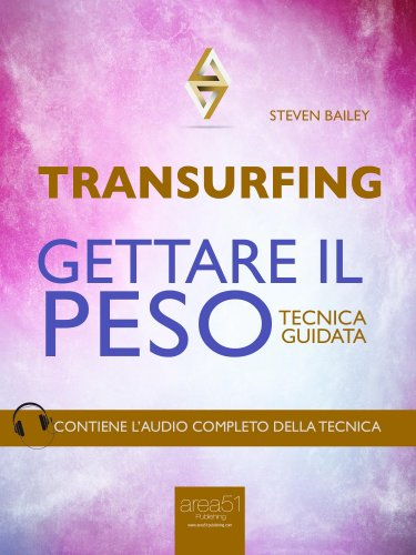 Transurfing - Gettare il Peso (eBook)