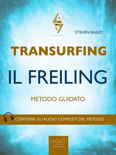 Transurfing - Il Freiling (eBook)