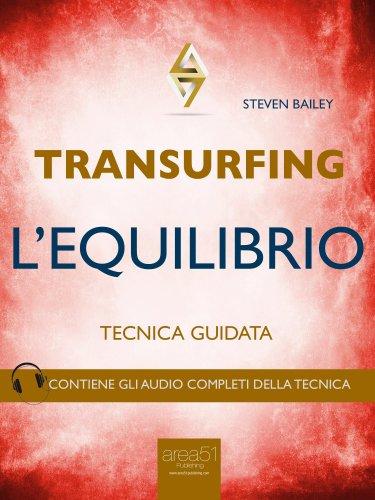 Transurfing - L'Equilibrio (eBook)