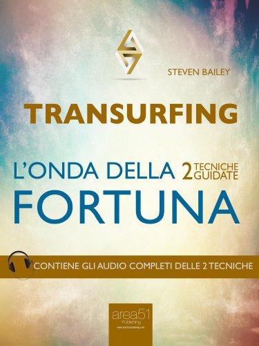 Transurfing: L'Onda della Fortuna (eBook)