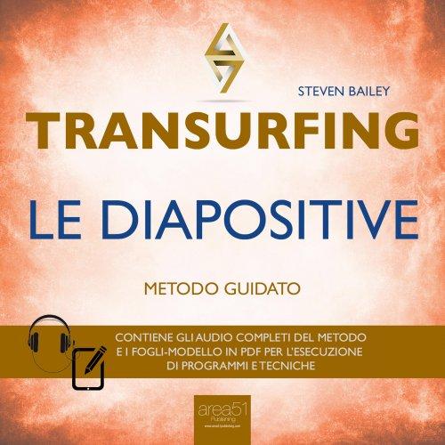 Transurfing - Le diapositive (AudioLibro Mp3)