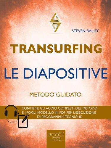 Transurfing - Le Diapositive (eBook)