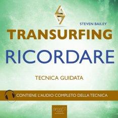 Transurfing. Ricordare (AudioLibro Mp3)