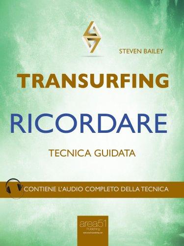 Transurfing - Ricordare (eBook)