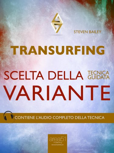 Transurfing - Scelta della Variante (eBook)