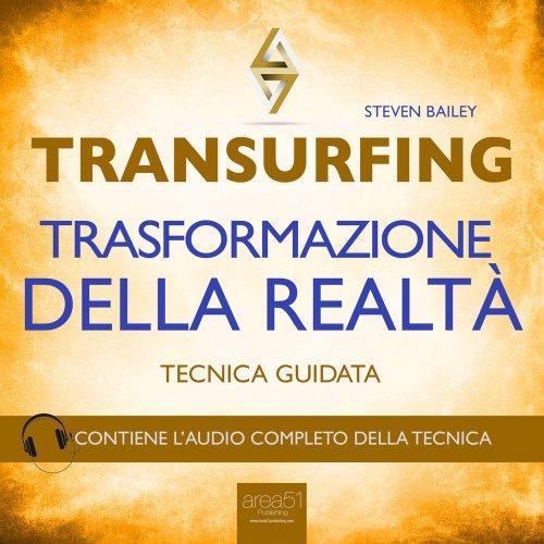 Transurfing - Trasformazione della Realtà (AudioLibro Mp3)