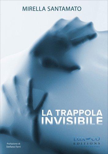 La Trappola Invisibile (2° edizione)