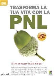 Trasforma la Tua Vita con la PNL (eBook)