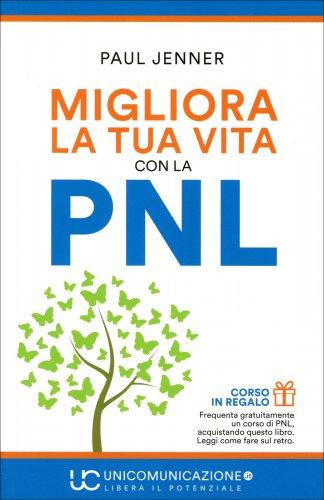 Migliora la Tua Vita con la PNL
