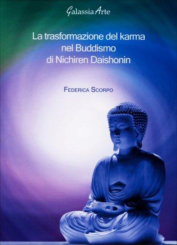 La Trasformazione del Karma nel Buddismo di Nichiren Daishonin