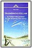 Trasmissioni stellari - Il terzo millennio